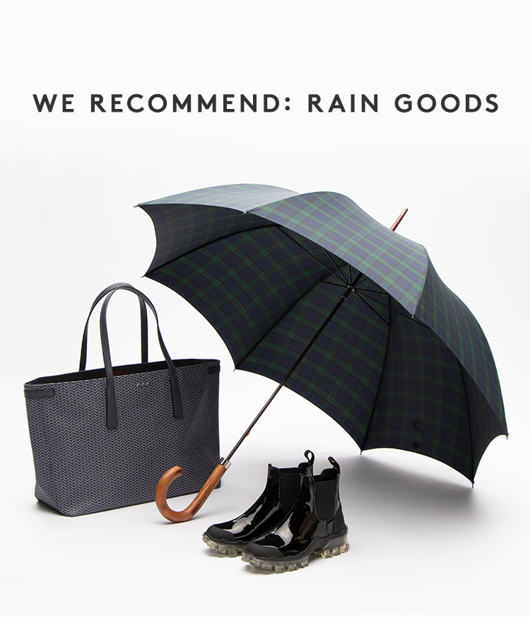 WE RECOMMEND: RAIN GOODS